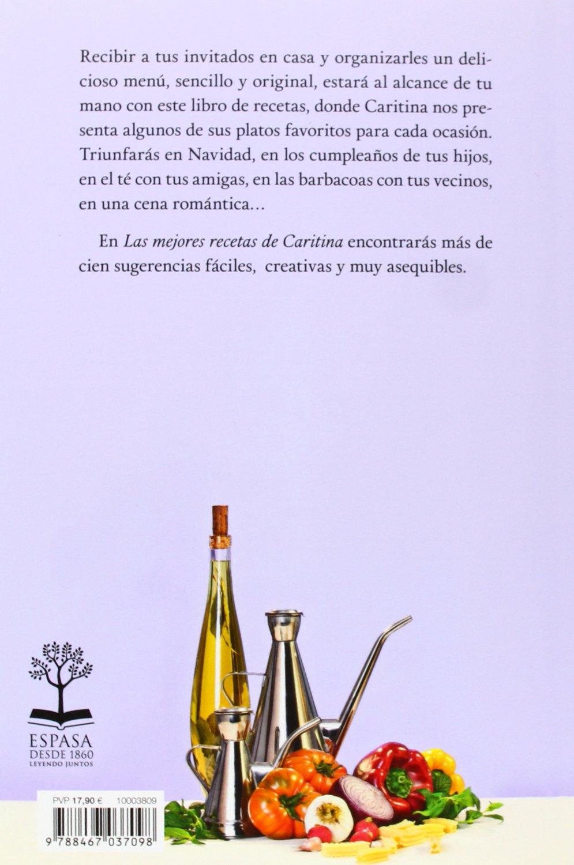 Las mejores RECETAS de CARITINA: Fáciles, originales y baratas FUERA DE COLECCIÓN Y ONE SHOT: Amazon.es: Caritina Goyanes: Libros