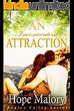 An Inconvenient Attraction (Azalea Valley Series Book 5)
