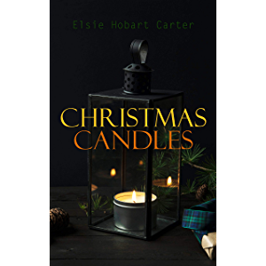 Christmas Candles: Entertaining Holiday Plays for Boys and Girls