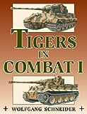 Tigers in Combat: 1