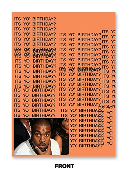 Amazon Kanye West The Life Of Pablo Real Friends Birthday Card
