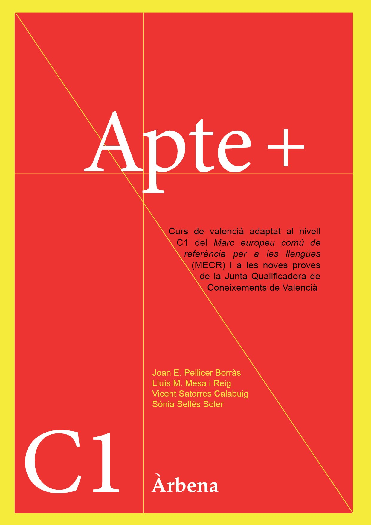 Apte+ C1 (Aptes) Tapa blanda – 3 sep 2017 Joan E. Pellicer Lluís M. Mesa i Reig Vicent Satorres Calabuig Sònia Sellés Soler