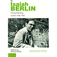 Flourishing: Letters 1928 - 1946 (English Edition)