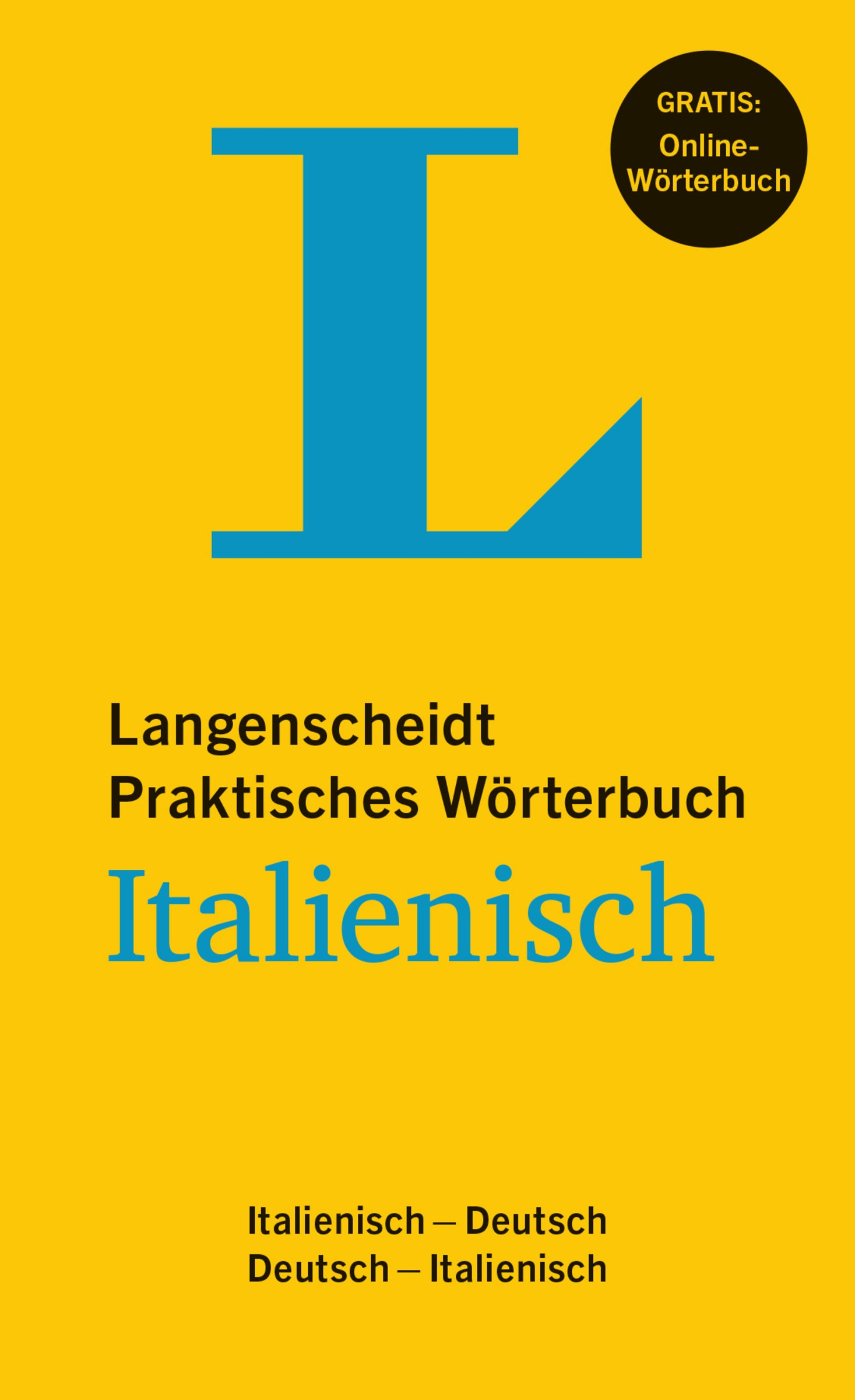 Langenscheidt Praktisches Wörterbuch Italienisch   Buch Mit Online Anbindung  Italienisch Deutsch Deutsch Italienisch  Langenscheidt Praktische Wörterbücher