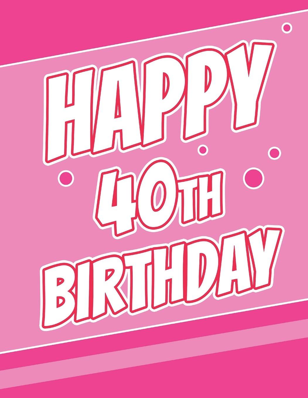 Happy 40th Birthday Discreet Internet Website Password Journal Or