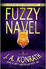 "Fuzzy Navel - A Thriller (Jacqueline ""Jack"" Daniels Mysteries Book 5) Kindle Edition"