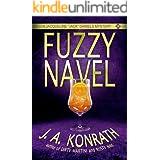 "Fuzzy Navel (Jacqueline ""Jack"" Daniels Mysteries Book 5)"