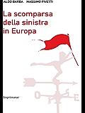 La scomparsa della sinistra in Europa