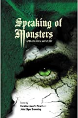 Speaking of Monsters: A Teratological Anthology Kindle Edition