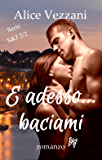 E adesso... baciami (Sara & Jacob Vol. 2)