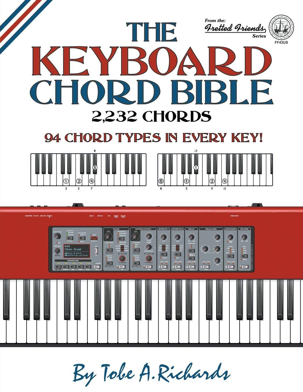 The Keyboard Chord Bible 2 232 Chords Fretted Friends Tobe A