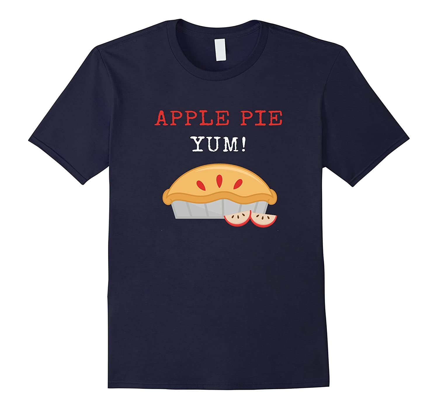 Apple Pie Yum Funny Humor T-shirt Thanksgiving Shirt-Art