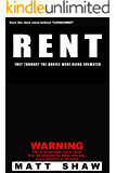 Rent: An Extreme Horror: They Thought The Bodies Were Being Cremated