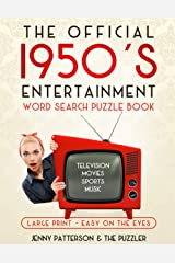 THE OFFICIAL 1950's ENTERTAINMENT WORD SEARCH PUZZLE BOOK: LARGE PRINT - EASY ON THE EYES Paperback