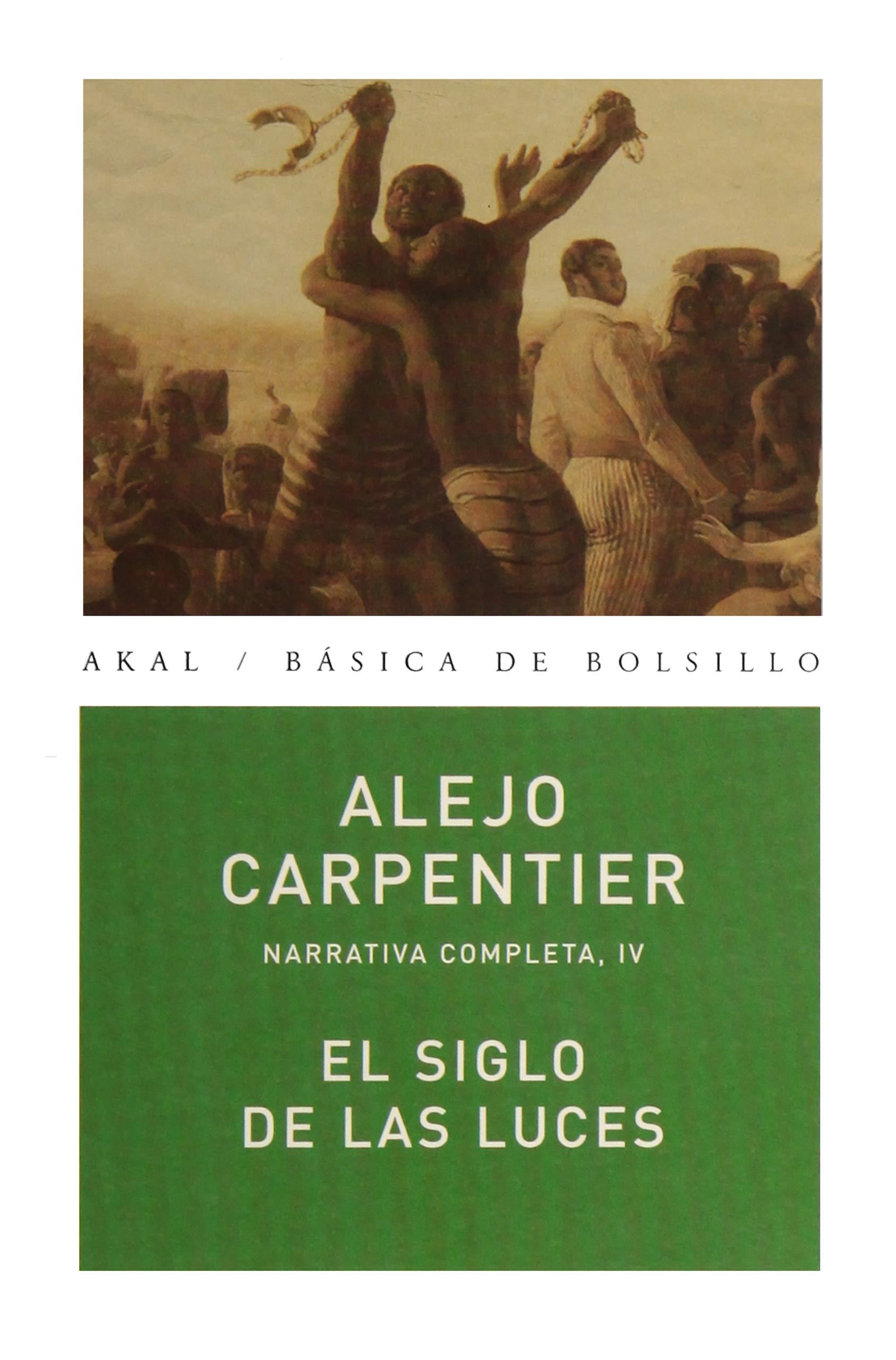 El siglo de las luces: 178 (Básica de Bolsillo): Amazon.es: Carpentier, Alejo: Libros