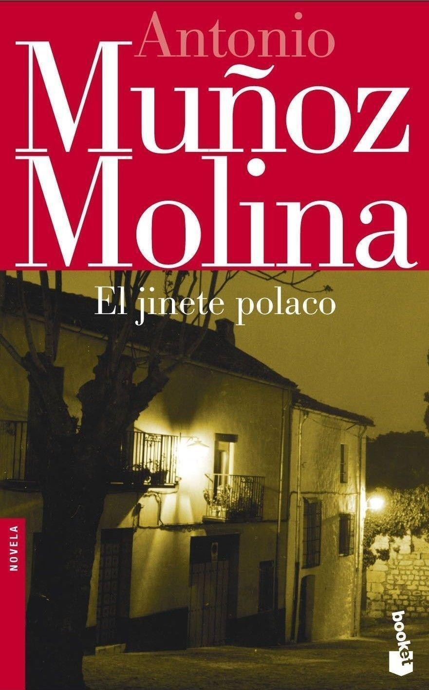 El jinete polaco (Biblioteca Antonio Muñoz Molina): Amazon.es: Muñoz Molina, Antonio: Libros