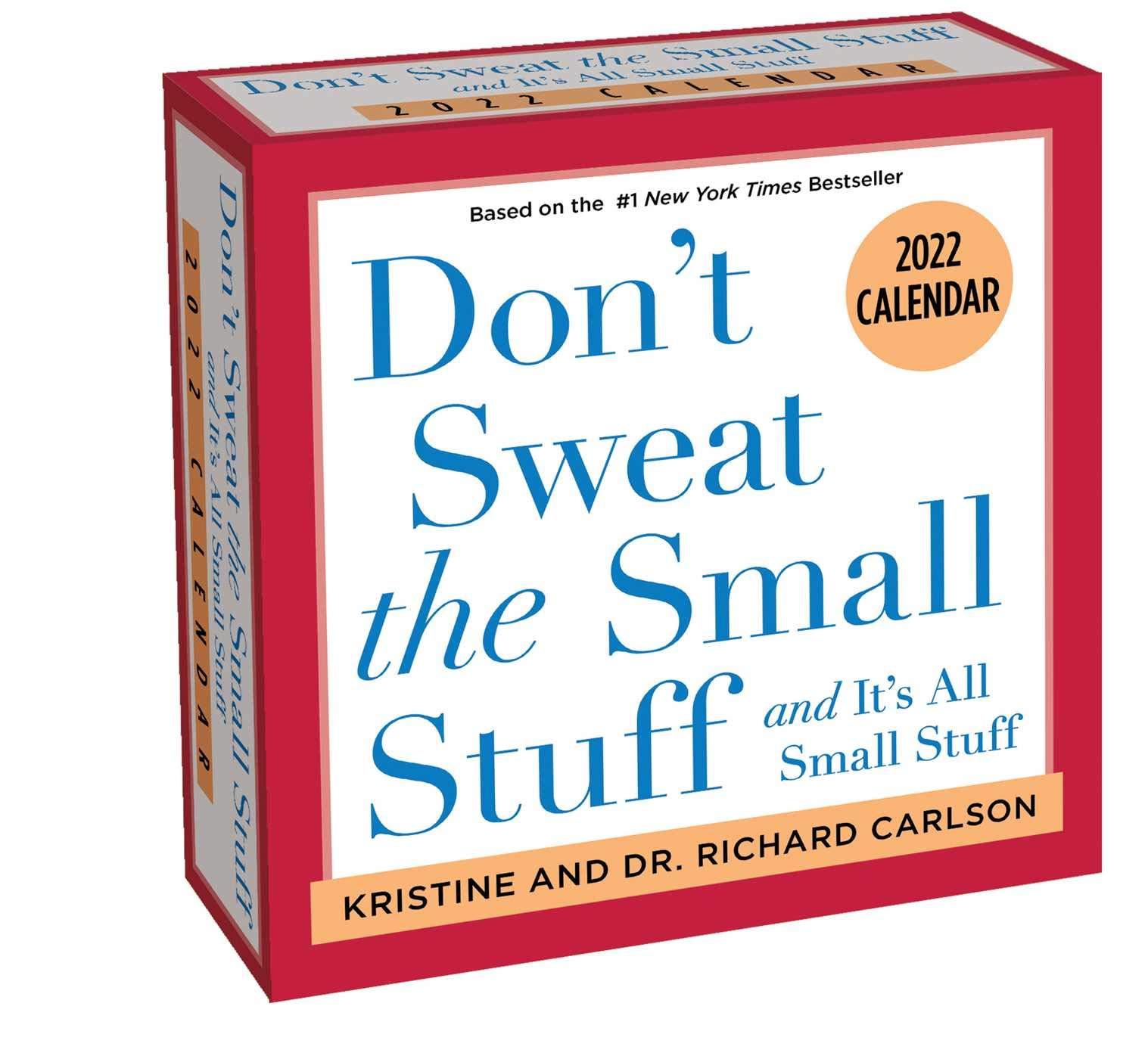2022 Small Calendar.Don T Sweat The Small Stuff 2022 Day To Day Calendar Amazon In Carlson Richard Carlson Kristine Books