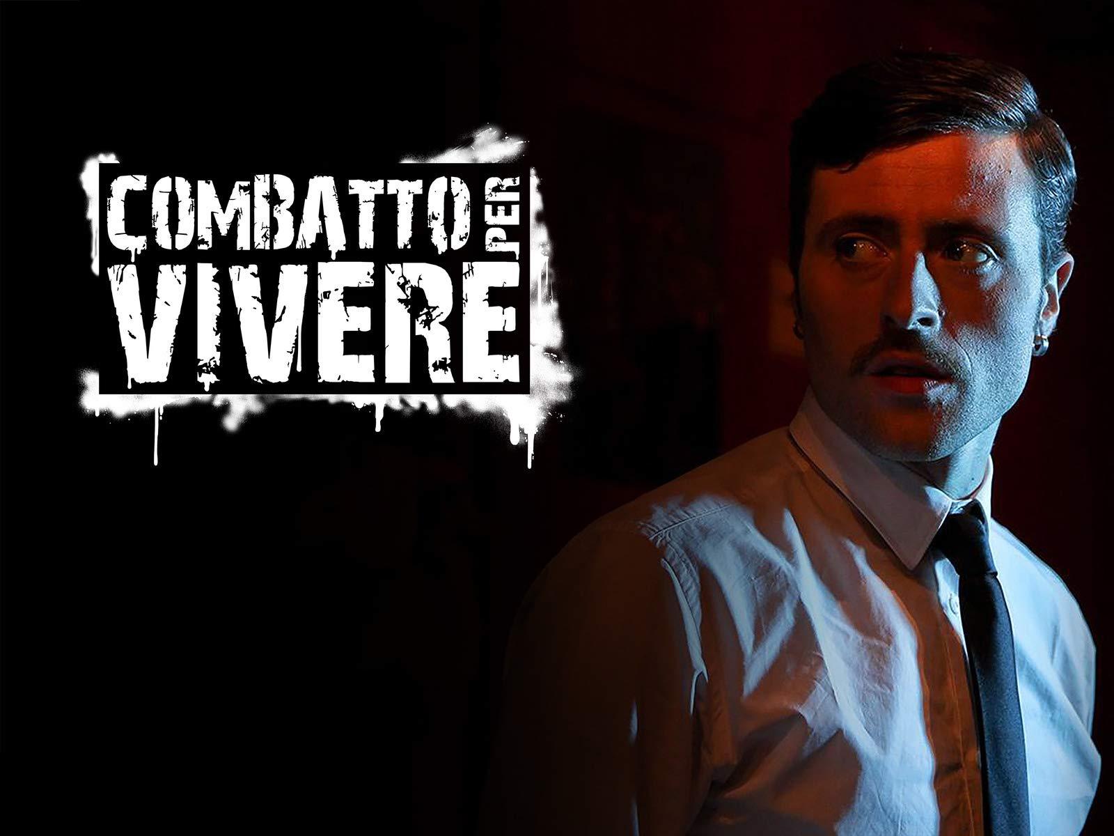 Combatto per Vivere on Amazon Prime Video UK