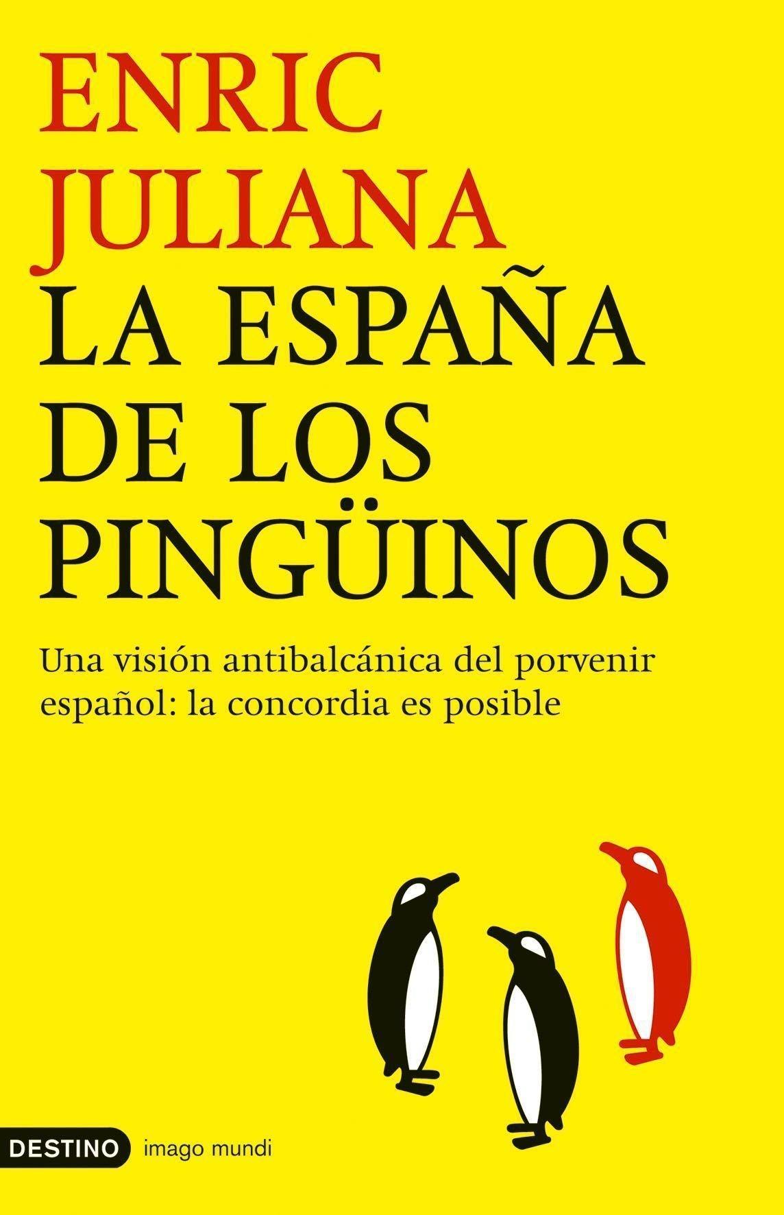 La España de los pingüinos (Imago Mundi): Amazon.es: Juliana, Enric: Libros