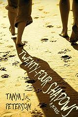 Twenty-Four Shadows Paperback