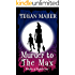 Murder to the Max: Witches of Keyhole Lake Book 2 (Witches of Keyhole Lake Southern Mysteries)