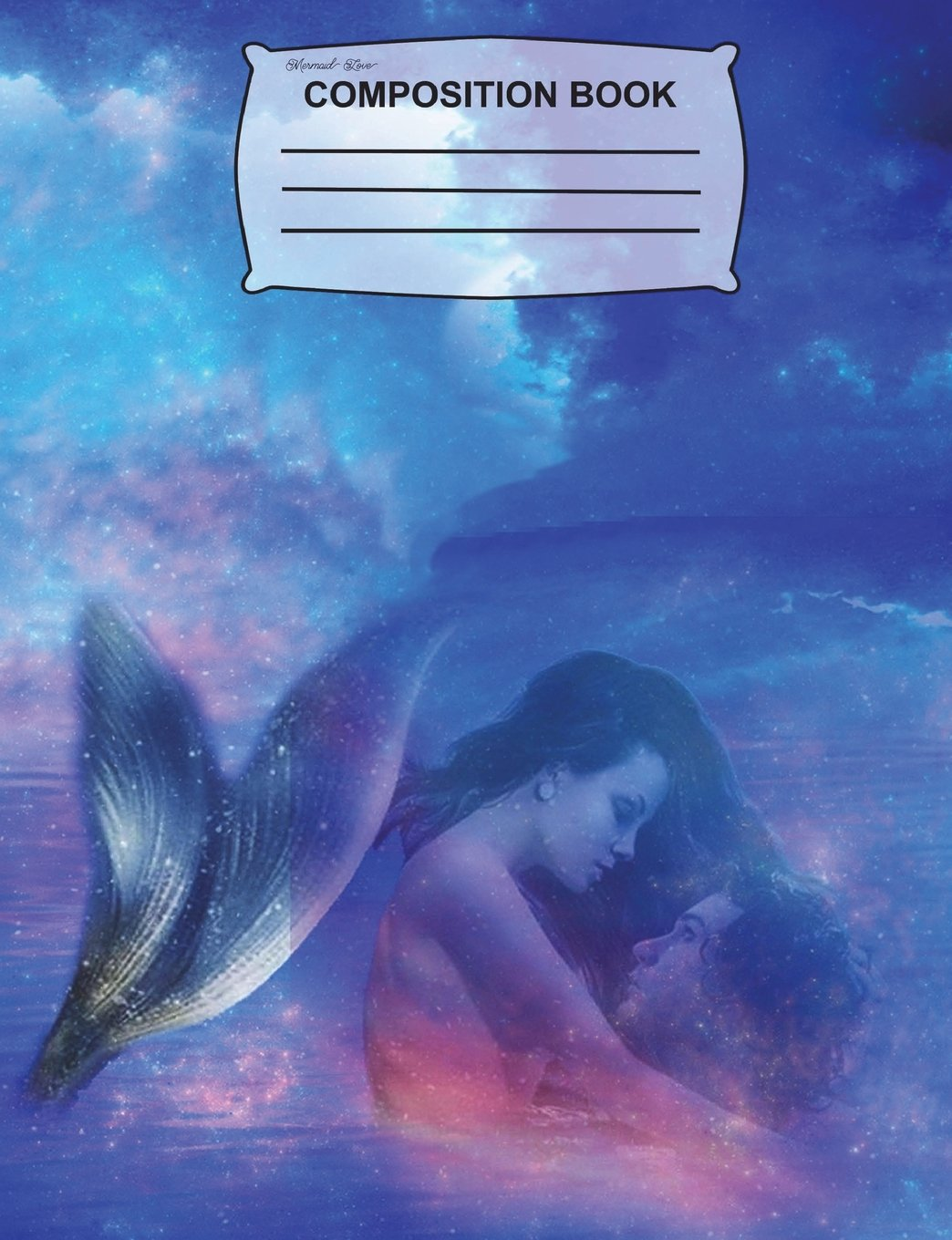 Mermaid Love Composition Notebook: Collage Ruled Paper, Fun gift for women, Diary, Journal for girls, kids, students, teachers & school ebook