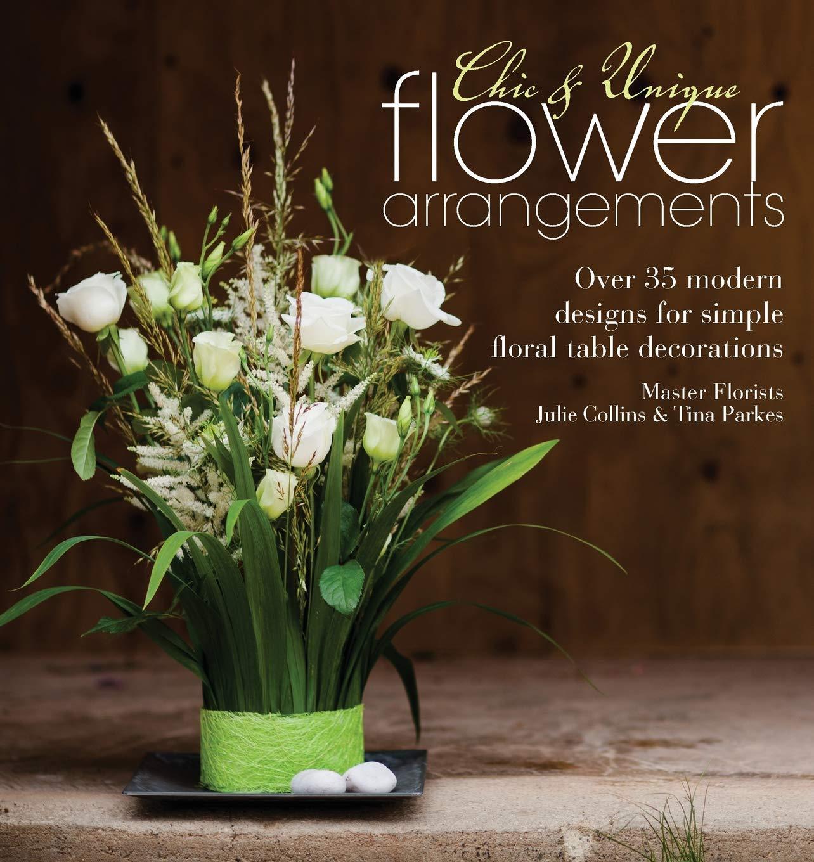Chic Unique Flower Arrangements Over 35 Modern Designs For Simple