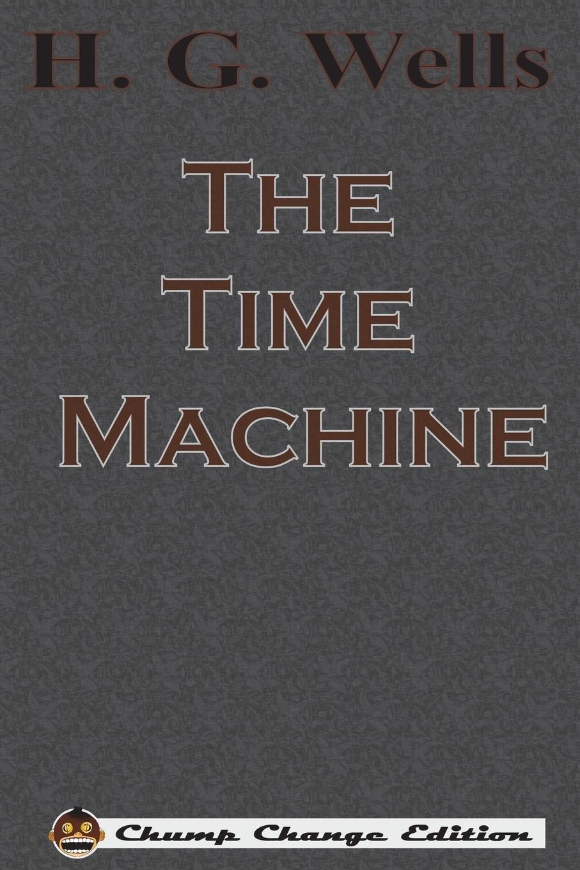 Read Online The Time Machine (Chump Change Edition) pdf epub