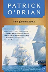The Commodore (Vol. Book 17)  (Aubrey/Maturin Novels) Kindle Edition