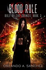 Blood Rule: Rule of The Council-Book Three Kindle Edition