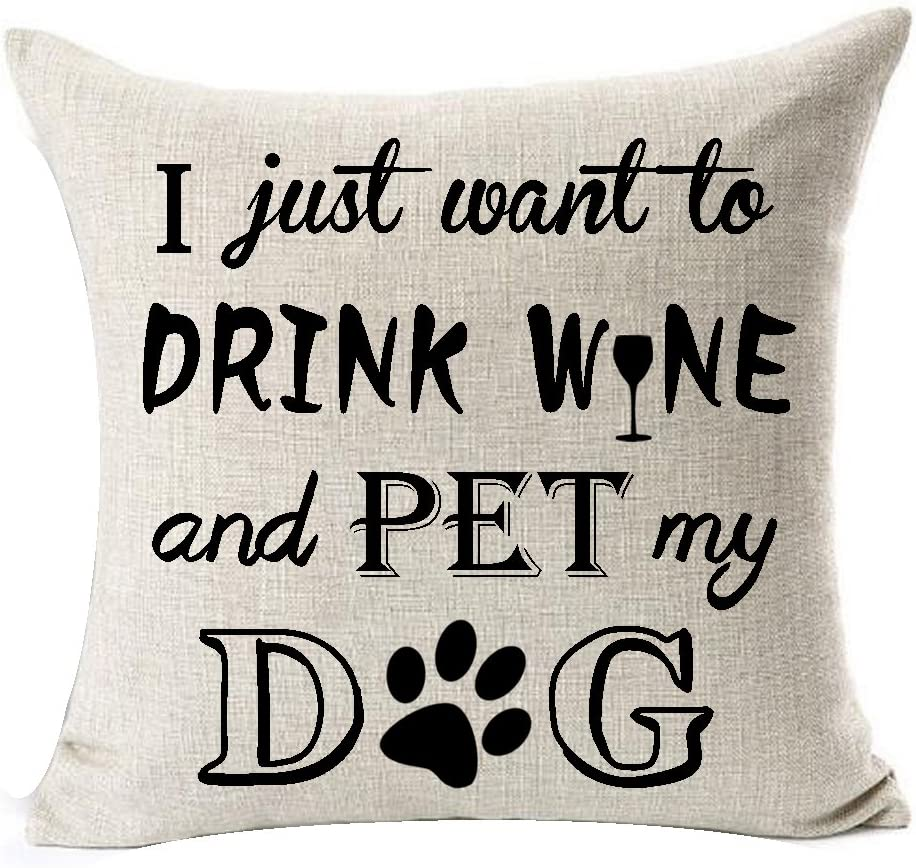 Best Dog Lover Gifts Nordic Sweet Funny Sayings I Just Want to Drink Wine and Pet My Dog Paw Prints Cotton Linen Throw Pillow Case Cushion Cover New Home Decorative Square 18 Inches