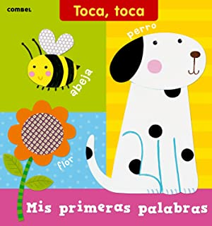 Mis primeras palabras (Toca toca series) (Spanish Edition)