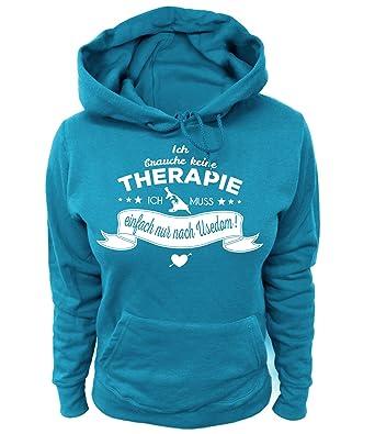 Artdiktat Damen Hoodie - Ich brauche keine Therapie - Ich muss einfach nur  nach Usedom: Amazon.de: Bekleidung