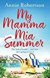 My Mamma Mia Summer: The feel-good beach read of 2019