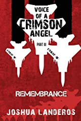 Voice of a Crimson Angel Part III: Remembrance (Reverence) Paperback