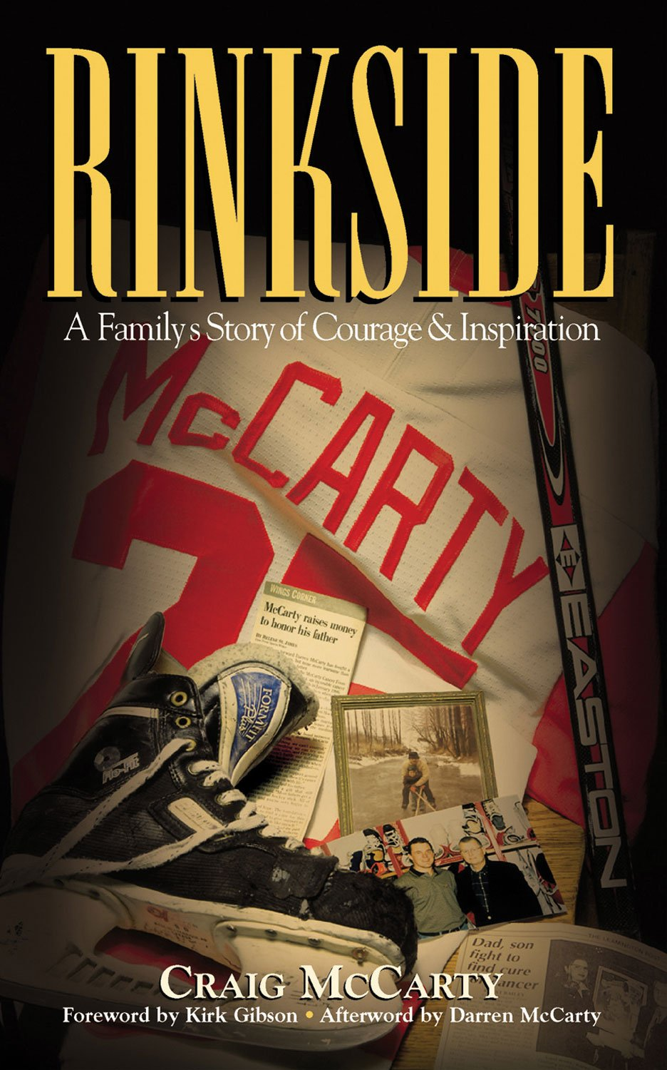 Rinkside: A Family's Story of Courage & Inspiration