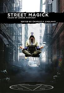 Street Magick: Tales of Urban Fantasy