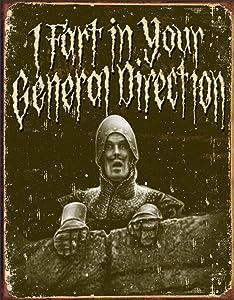 "Desperate Enterprises Monty Python - I Fart in Your General Direction Tin Sign, 12.5"" W x 16"" H"