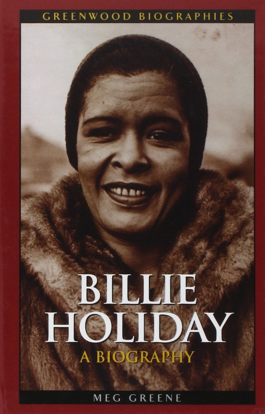 Billie Holiday: A Biography (Greenwood Biographies) ebook