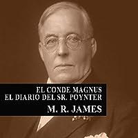 El Conde Magnus - El diario del Señor Poynter