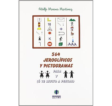 564 Jeroglificos y pictogramas CUADERNOS REFUERZO APOYO: Amazon.es: Moreno Martínez, Adolfo: Libros