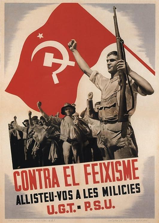 La Guerra Civil Española 1936-39 Propaganda contra el fascismo que ...