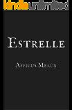 Estrelle (Unfortunate Happenings)