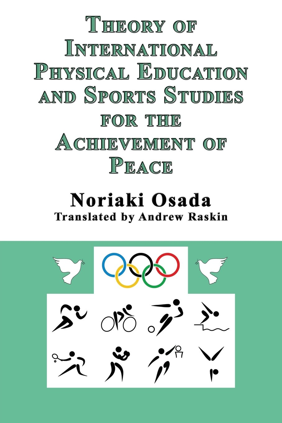 Download Theory of International Physical Education and Sports Studies for the Achievement of Peace pdf