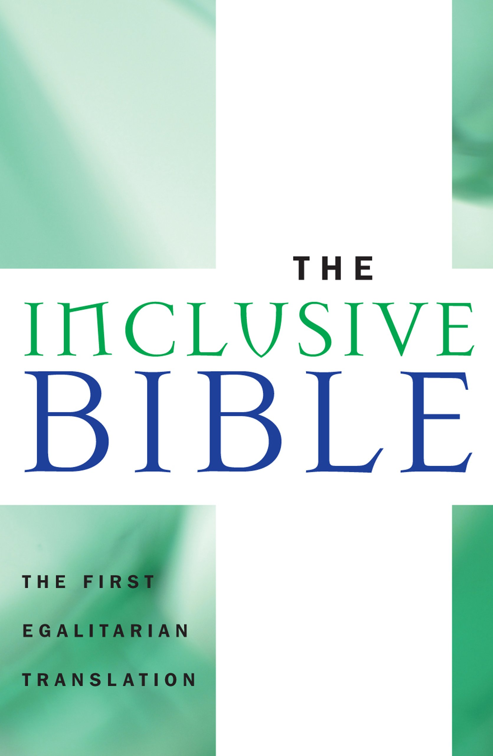 Read Online The Inclusive Bible: The First Egalitarian Translation (Sheed & Ward Books) ebook