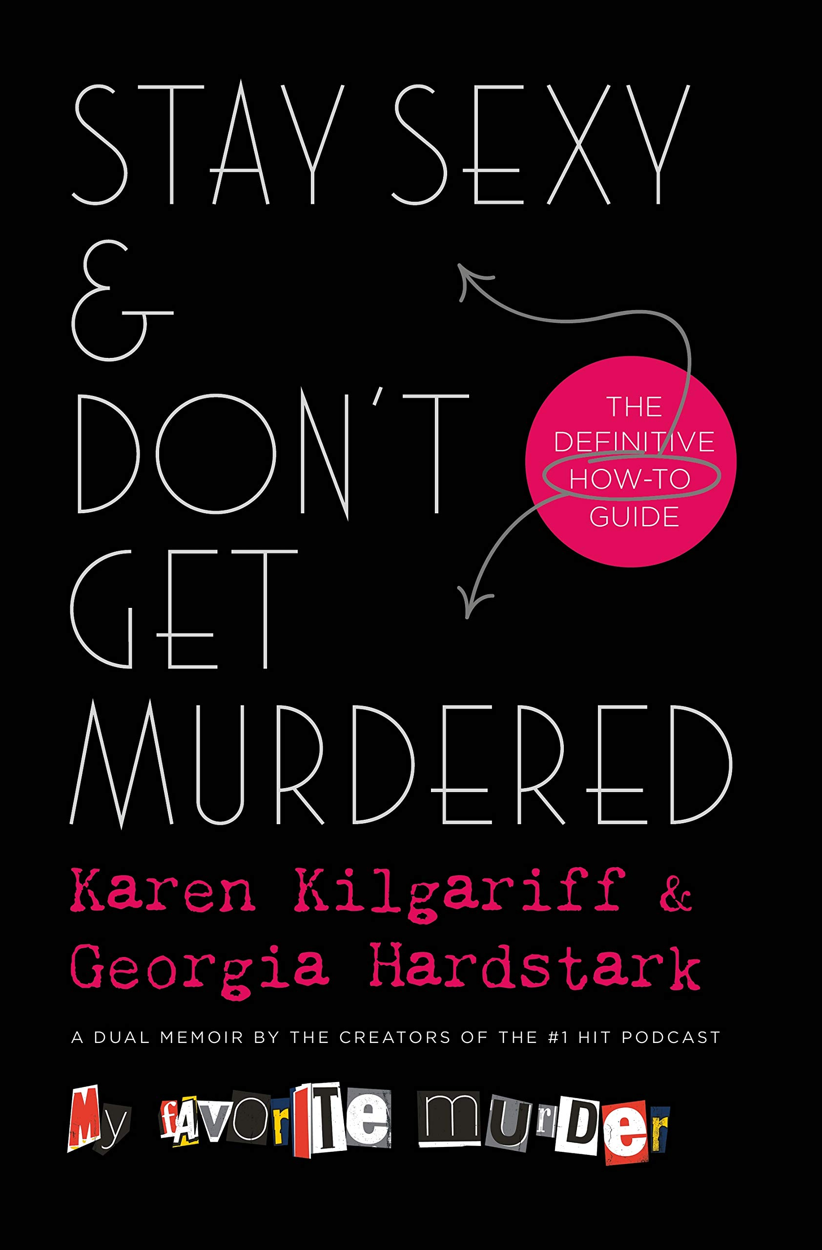 Image result for stay sexy and don't get murdered book