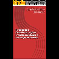 Processos Coletivos: ações transindividuais e homogeneizantes