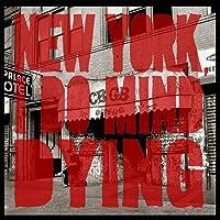 New York, I Do Mind Dying