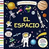 Mi primer libro de ciencia. El espacio (Castellano