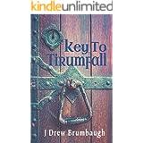 Key to Tirumfall (Tirumfall Trilogy Book 3)